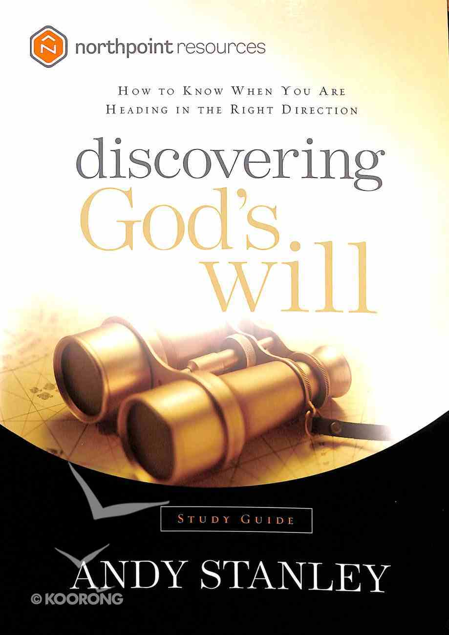 Discovering God's Will (Study Guide) (North Point Resources Series) Paperback