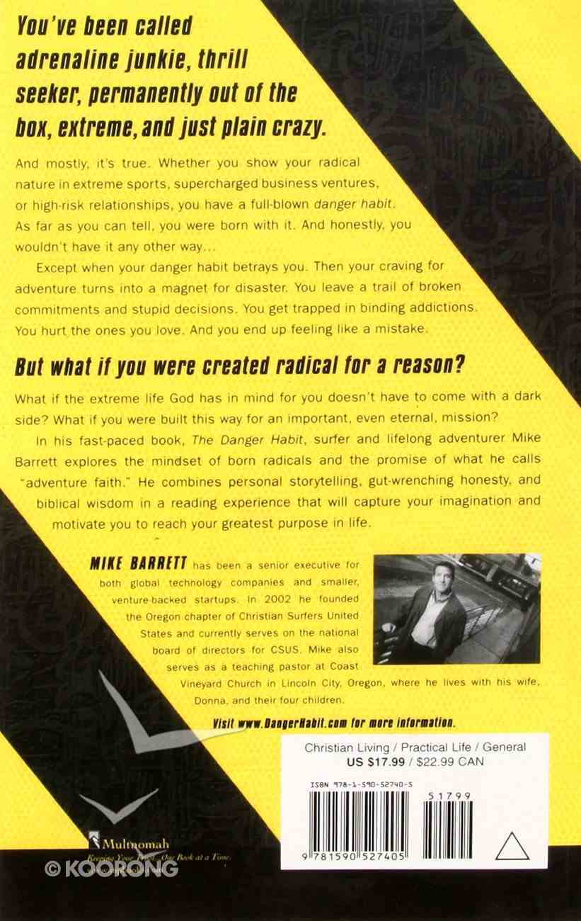 The Danger Habit Paperback
