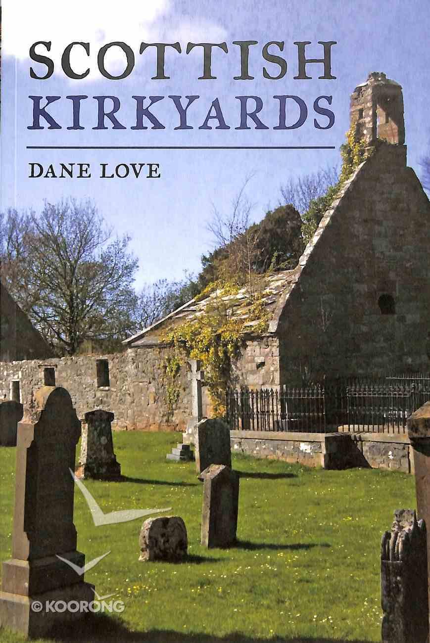 Scottish Kirkyards Paperback