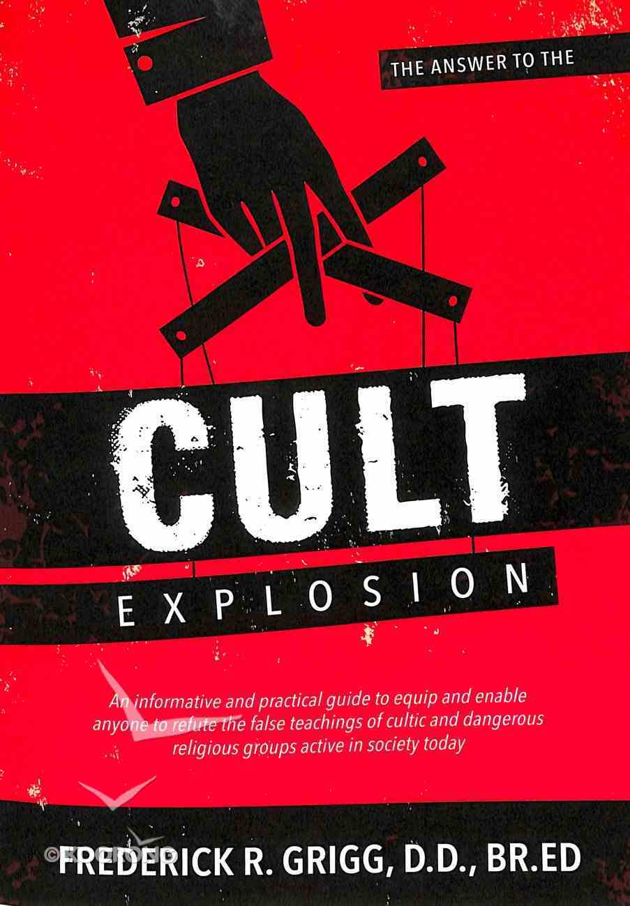 The Answer to the Cult Explosion Paperback