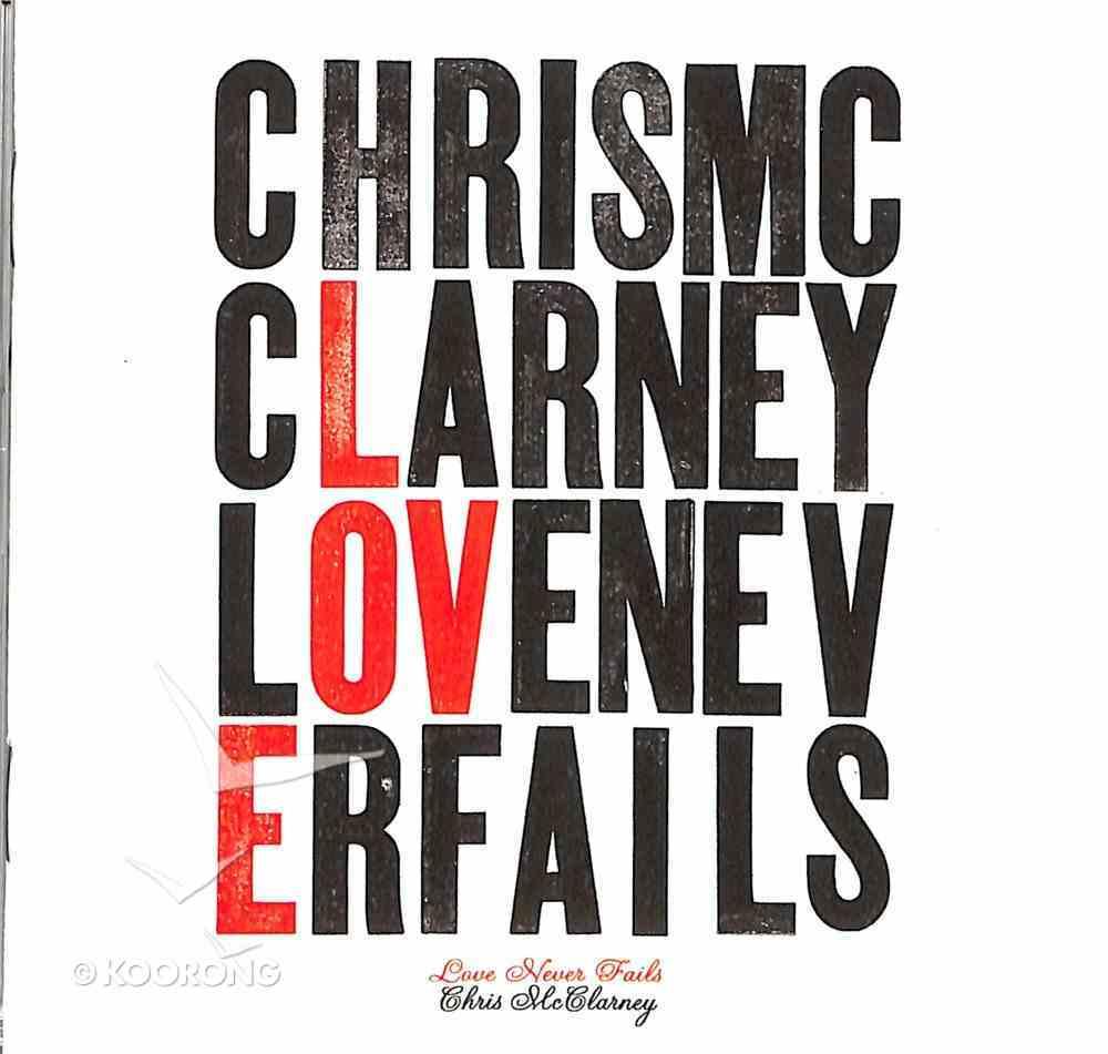 Love Never Fails CD