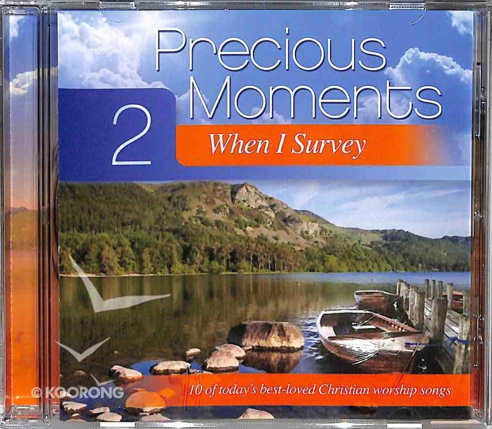 Precious Moments #02: When I Survey CD