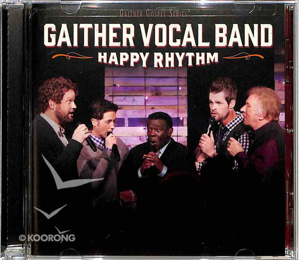 Happy Rhythm (Gaither Vocal Band Series) CD