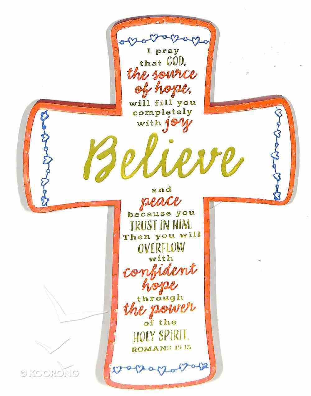Cross Embroidered: Believe Orange/Yellow/Blue/White (Romans 15:13) Homeware
