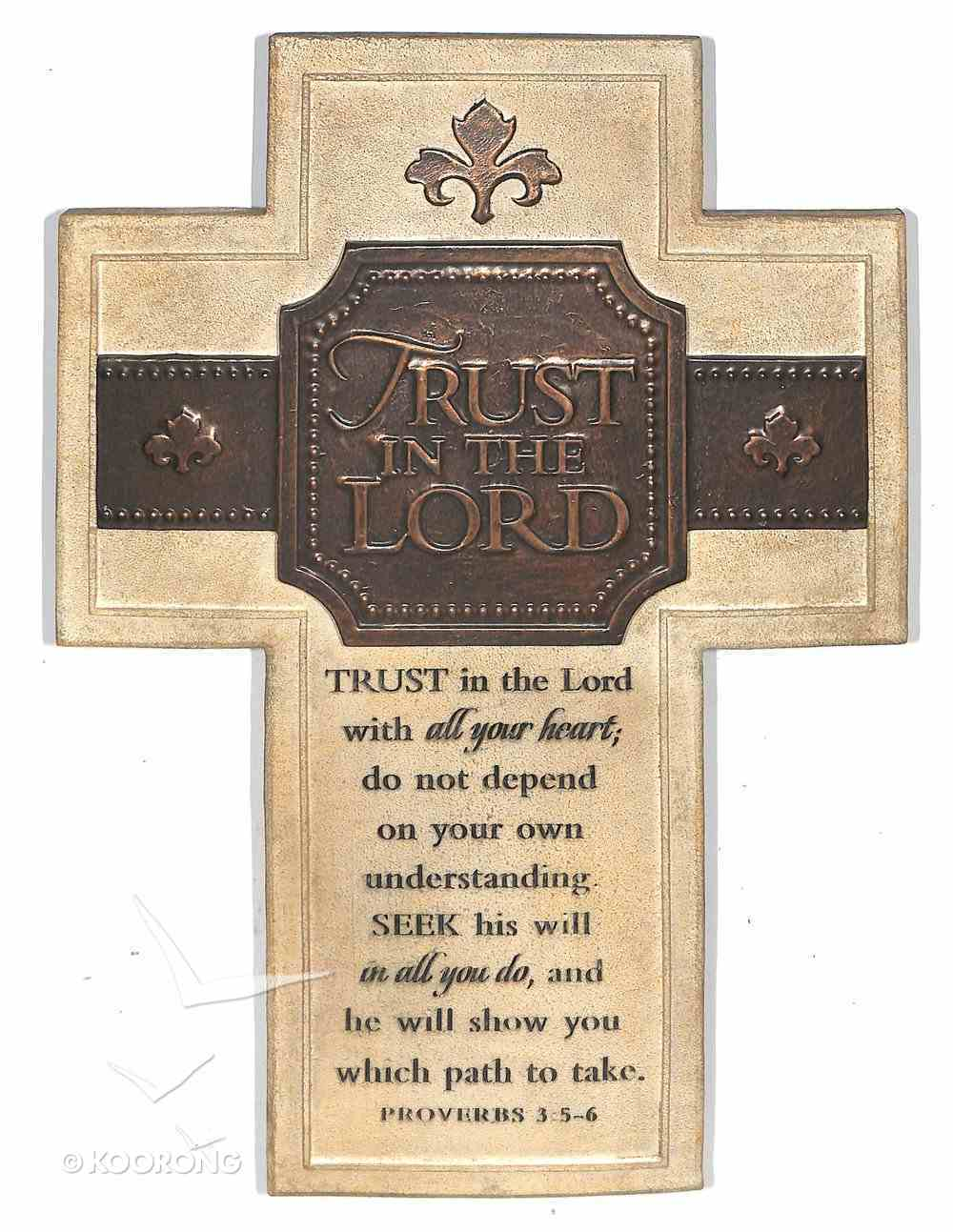 Wall Cross: Trust in the Lord (26cm X 18cm) Plaque