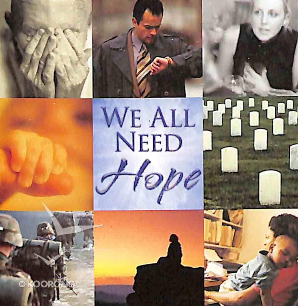 We All Need Hope Booklet