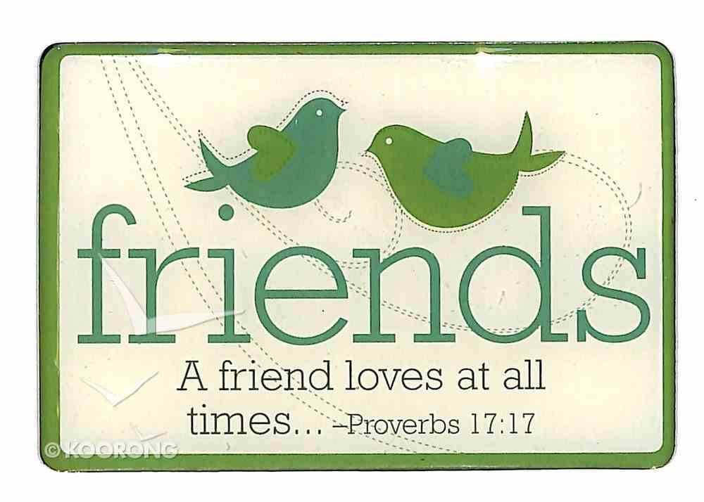 Magnet: Friends, Birds, Green, Proverbs 17:17 Novelty