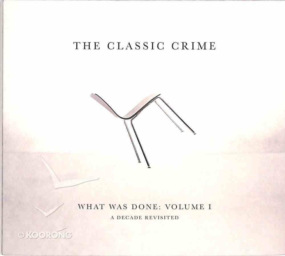 What Was Done: Volume 1 CD