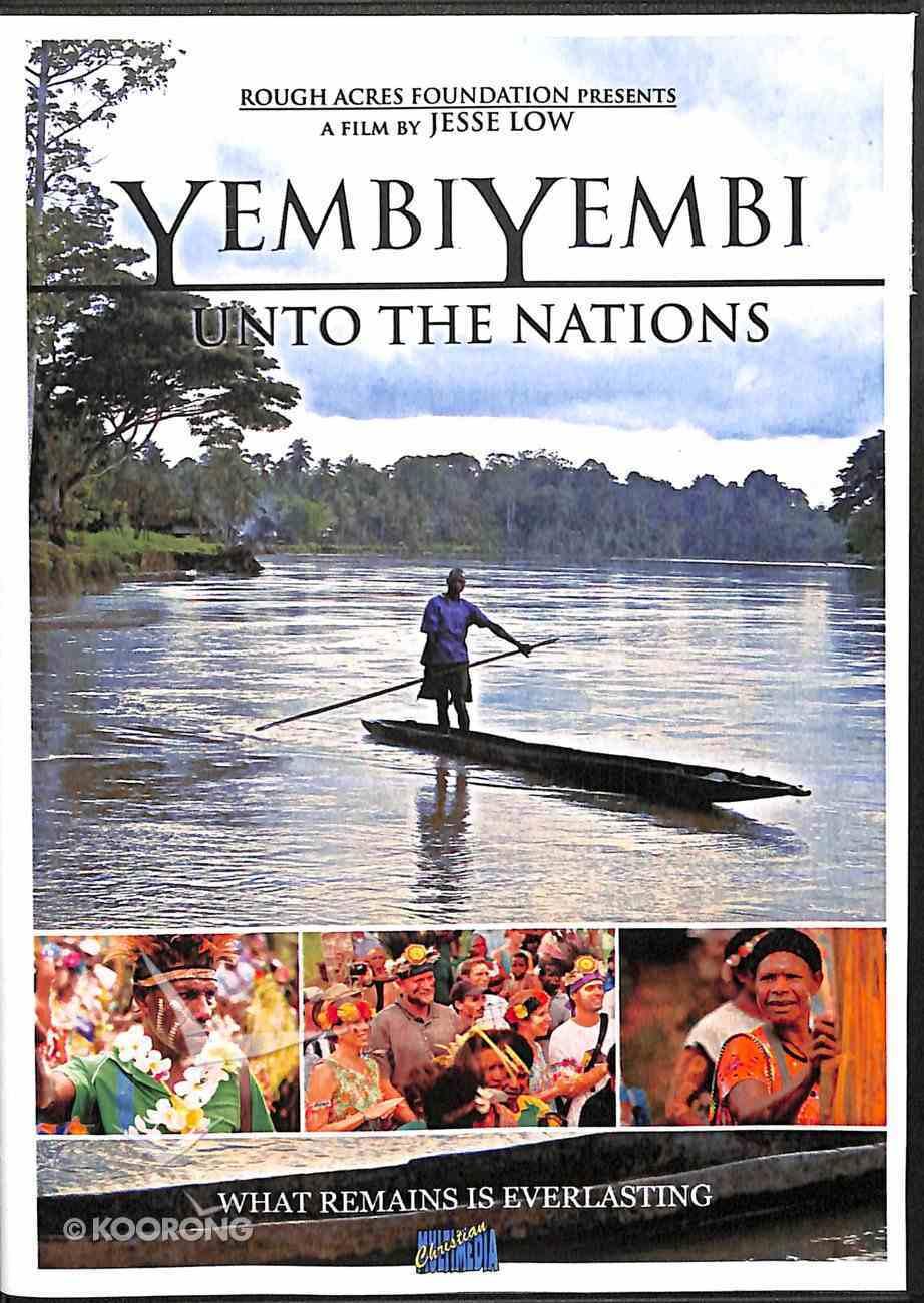 Yembi Yembi: Unto the Nations DVD