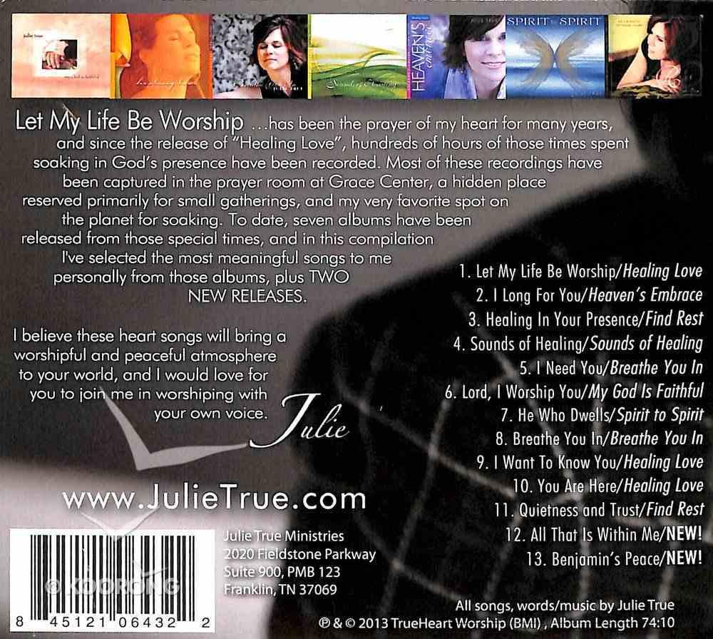 Let My Life Be Worship (Soaking Music Series) CD
