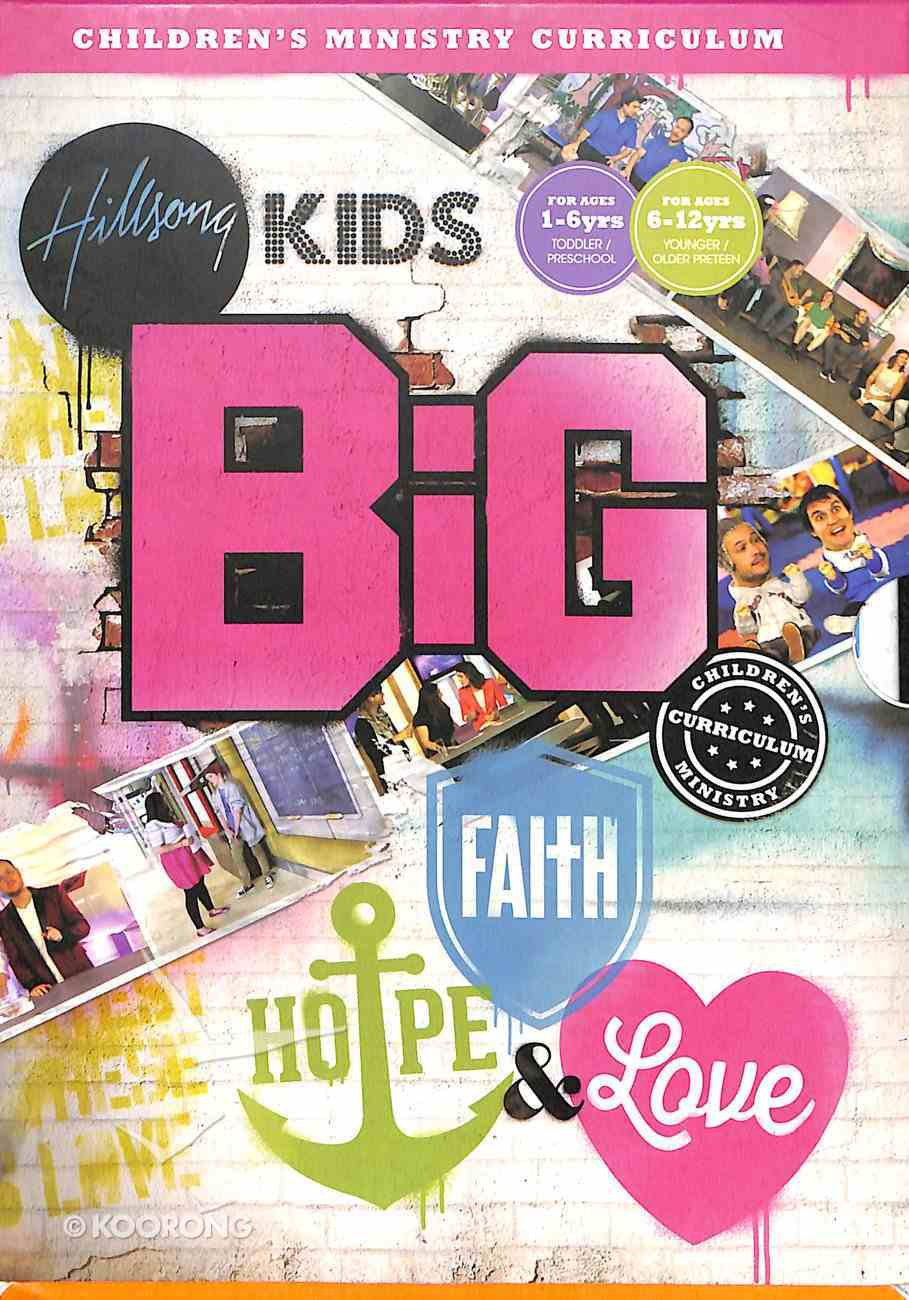 Faith, Hope & Love (Collection - Junior and Primary) (Hillsong Kids Big Curriculum Series) Pack