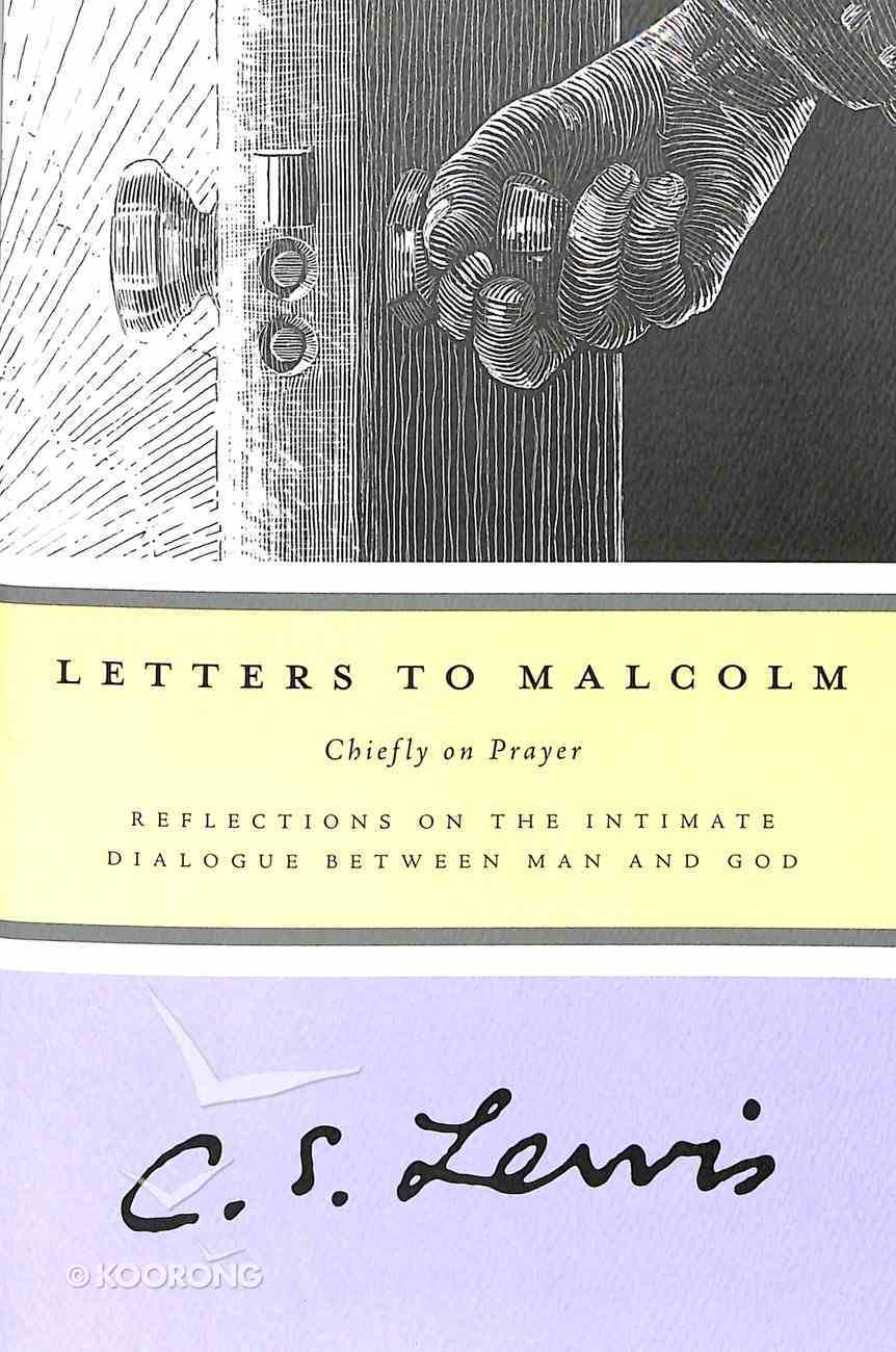 Letters to Malcolm: Chiefly on Prayer Paperback