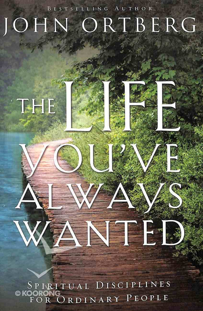 The Life You've Always Wanted Paperback