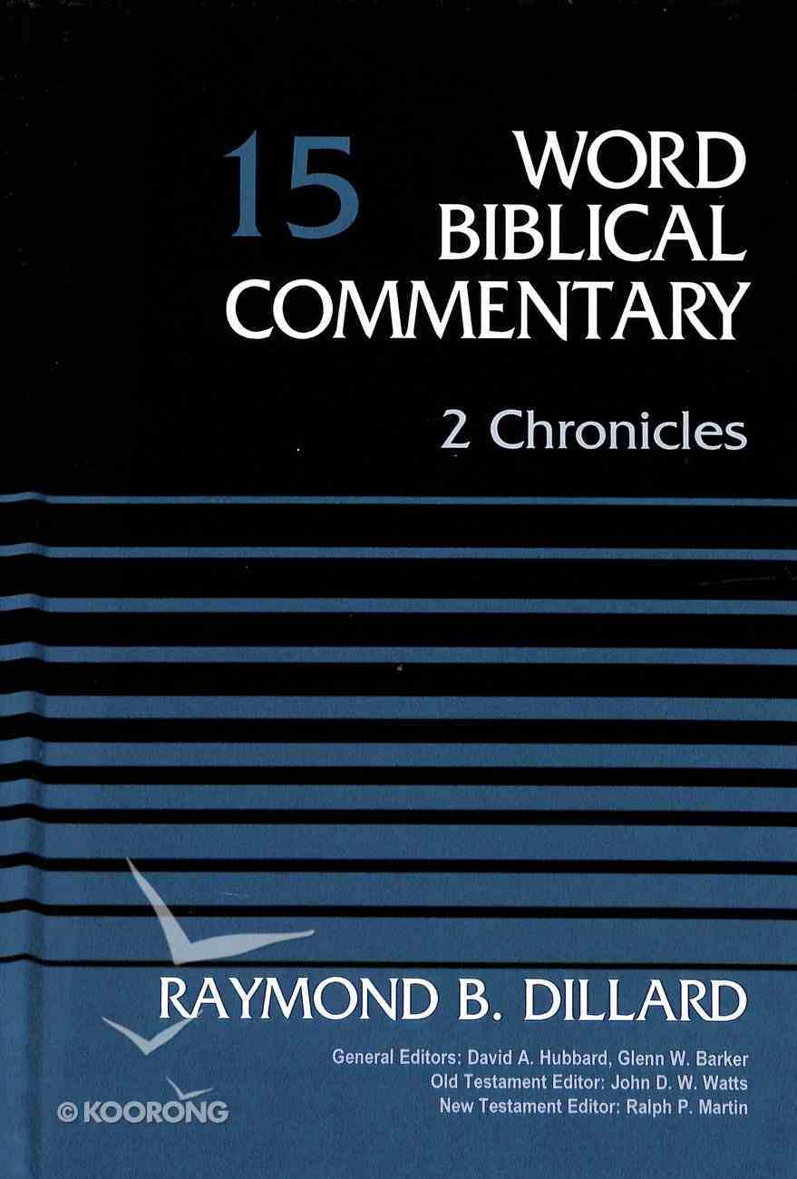 2 Chronicles (Word Biblical Commentary Series) Hardback