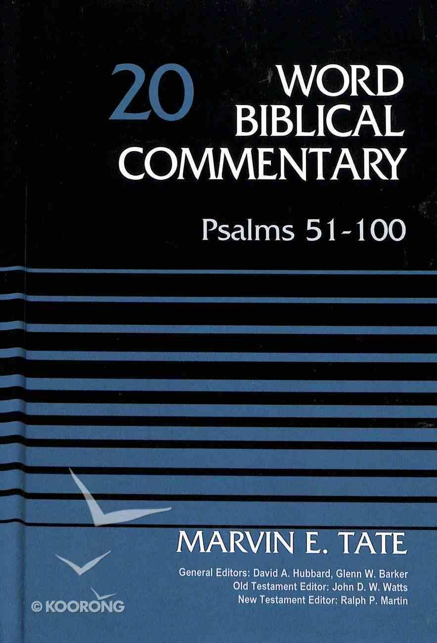 Psalms 51-100 (Word Biblical Commentary Series) Hardback