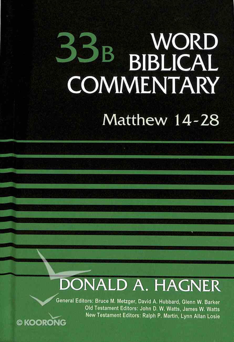 Matthew 14-28 (Word Biblical Commentary Series) Hardback