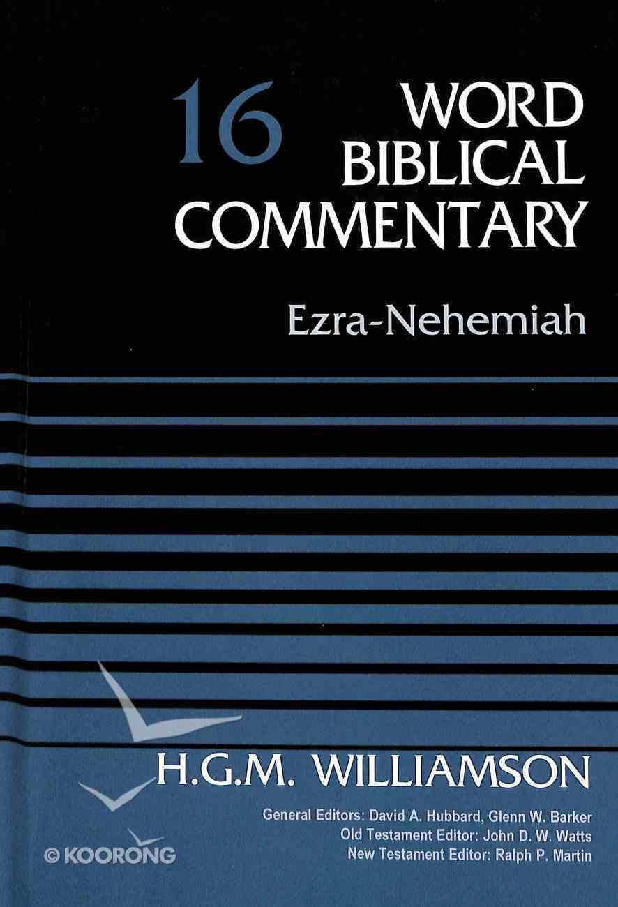 Ezra, Nehemiah (Word Biblical Commentary Series) Hardback