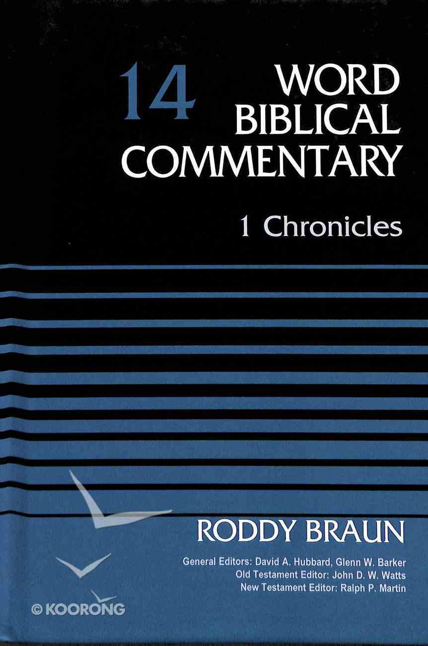 1 Chronicles (Word Biblical Commentary Series) Hardback