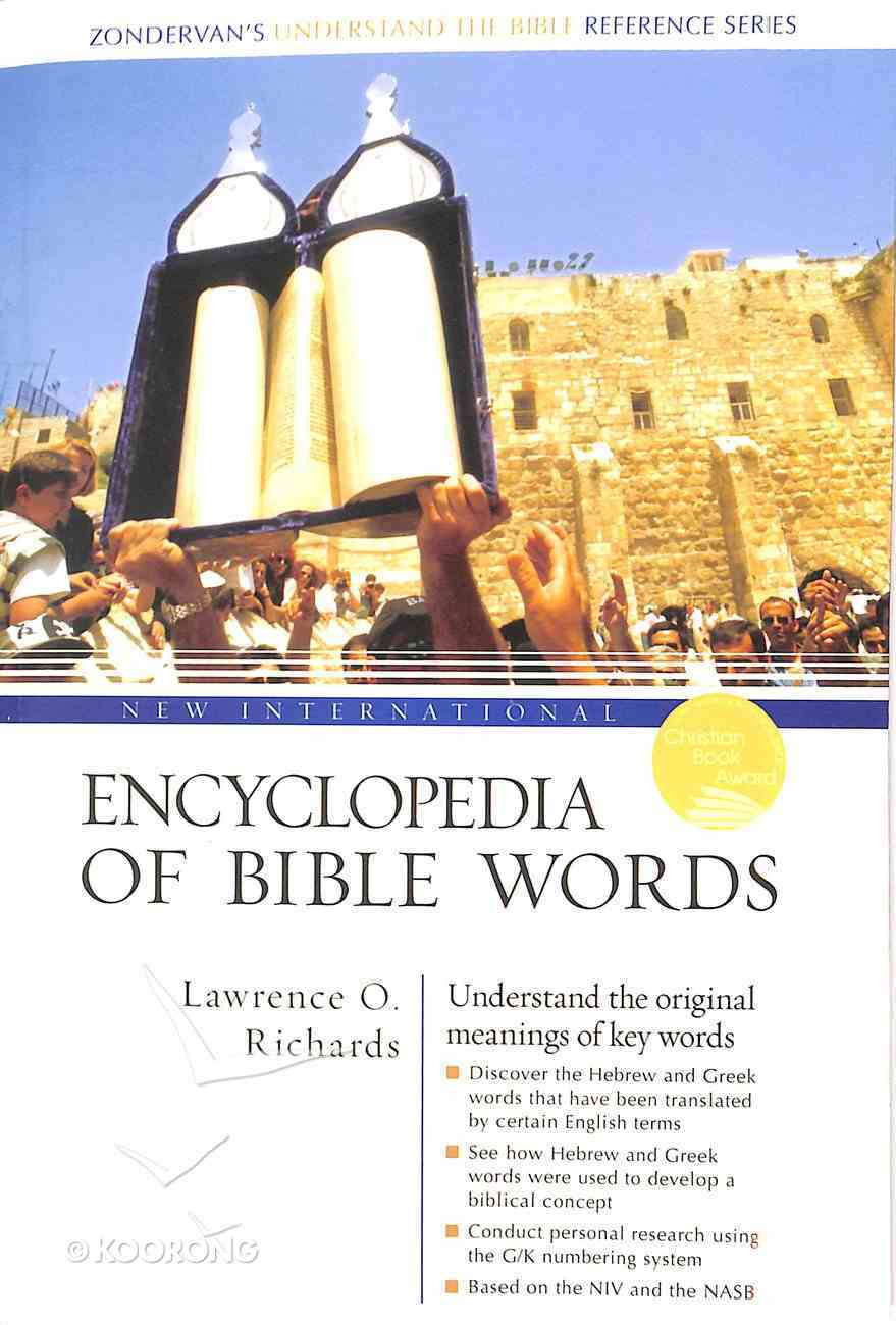 New International Encyclopedia of Bible Words (Zondervan's Understand The Bible Reference Series) Paperback