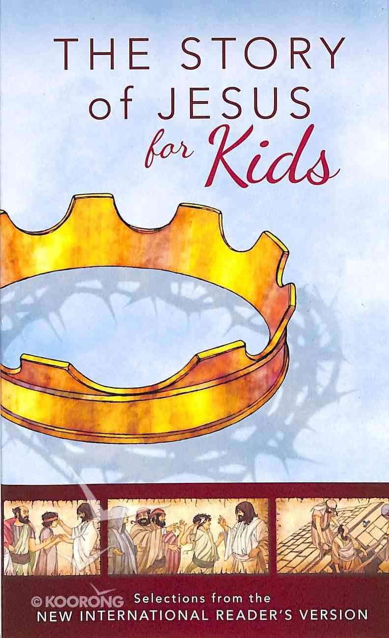 NIRV Story of Jesus For Kids Paperback