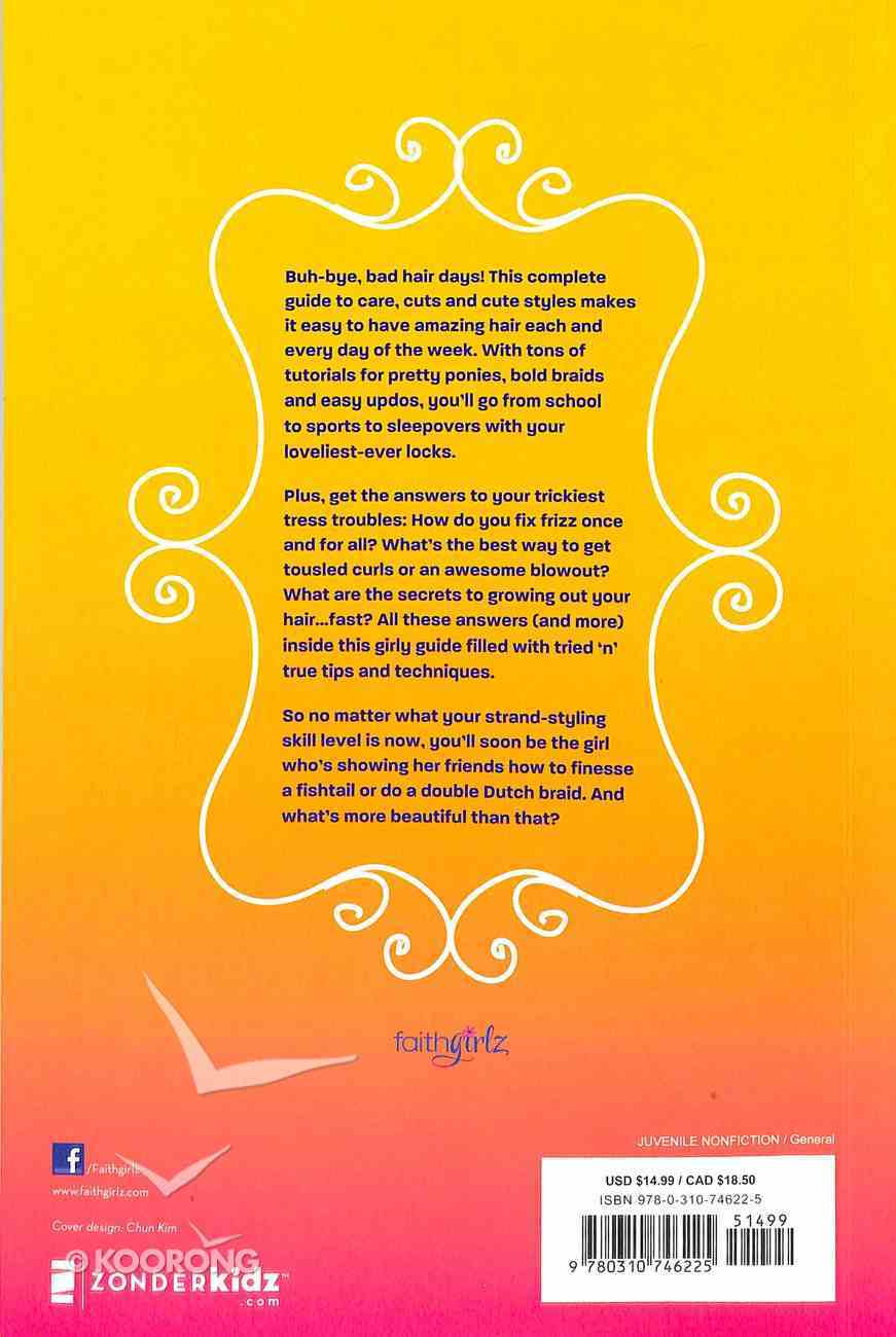 Faithgirlz! Best Hair Book Ever! (Faithgirlz! Series) Paperback