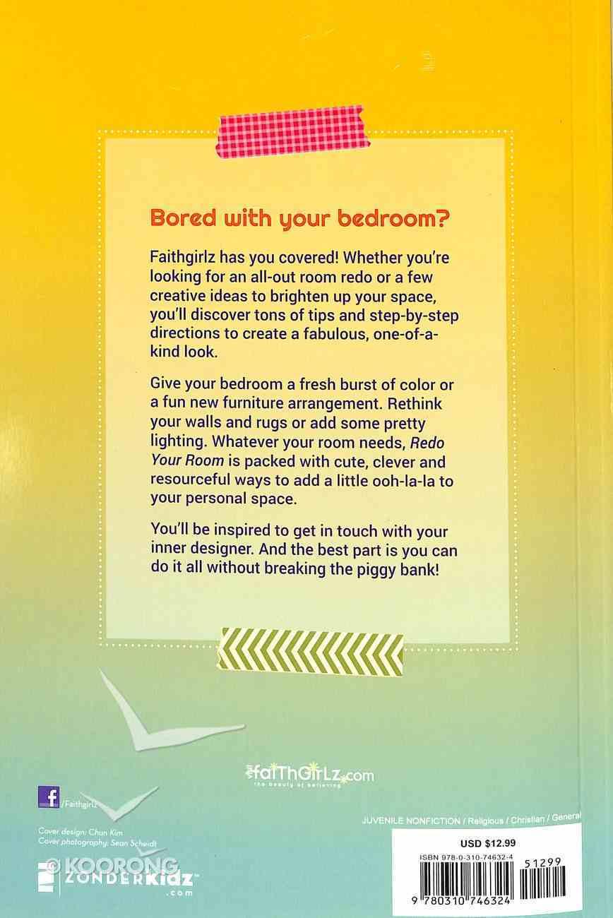 Faithgirlz!: Redo Your Room Paperback