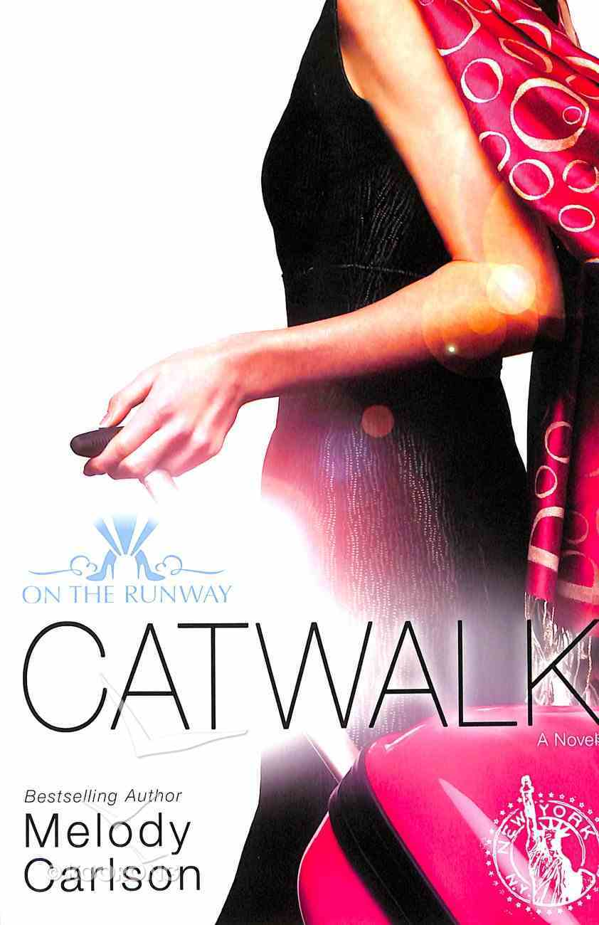 Catwalk (New Edition) (#02 in On The Runway Series) Paperback