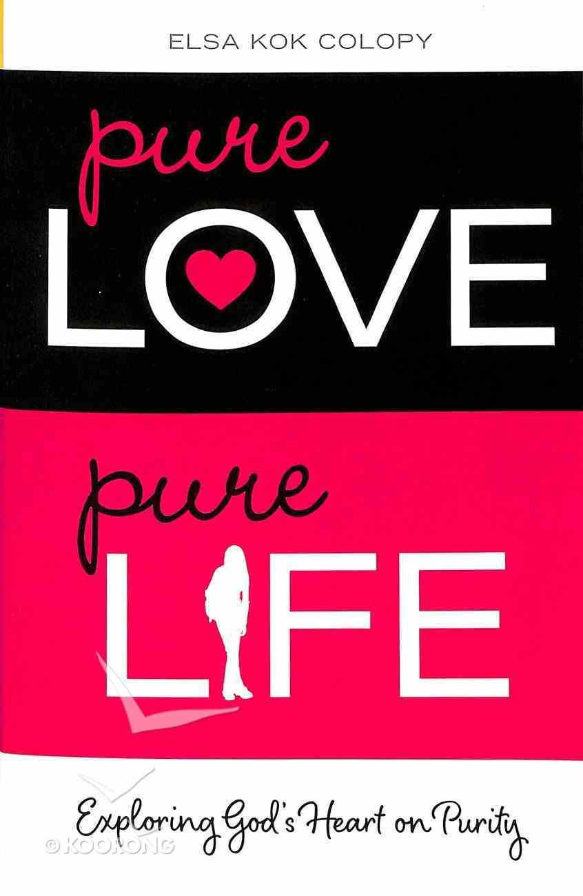 Pure Love, Pure Life Paperback