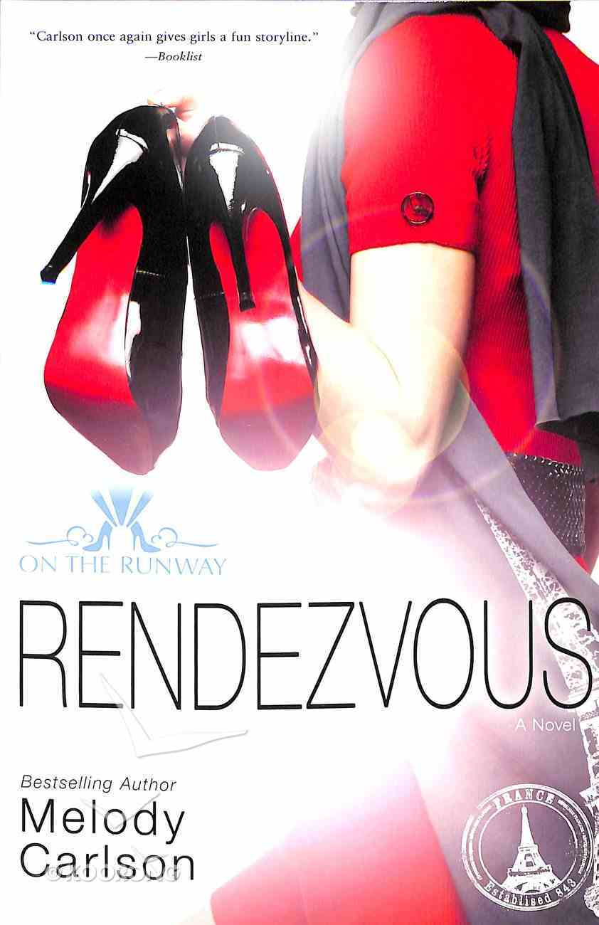 Rendezvous (New Edition) (#03 in On The Runway Series) Paperback