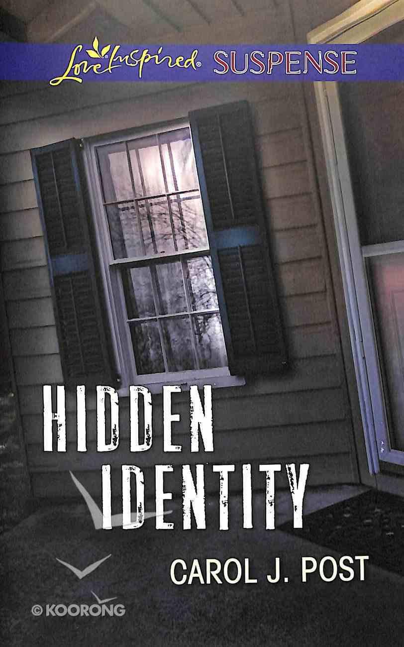 Hidden Identity (Love Inspired Suspense Series) Mass Market