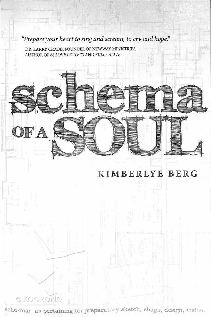 Schema of a Soul Paperback