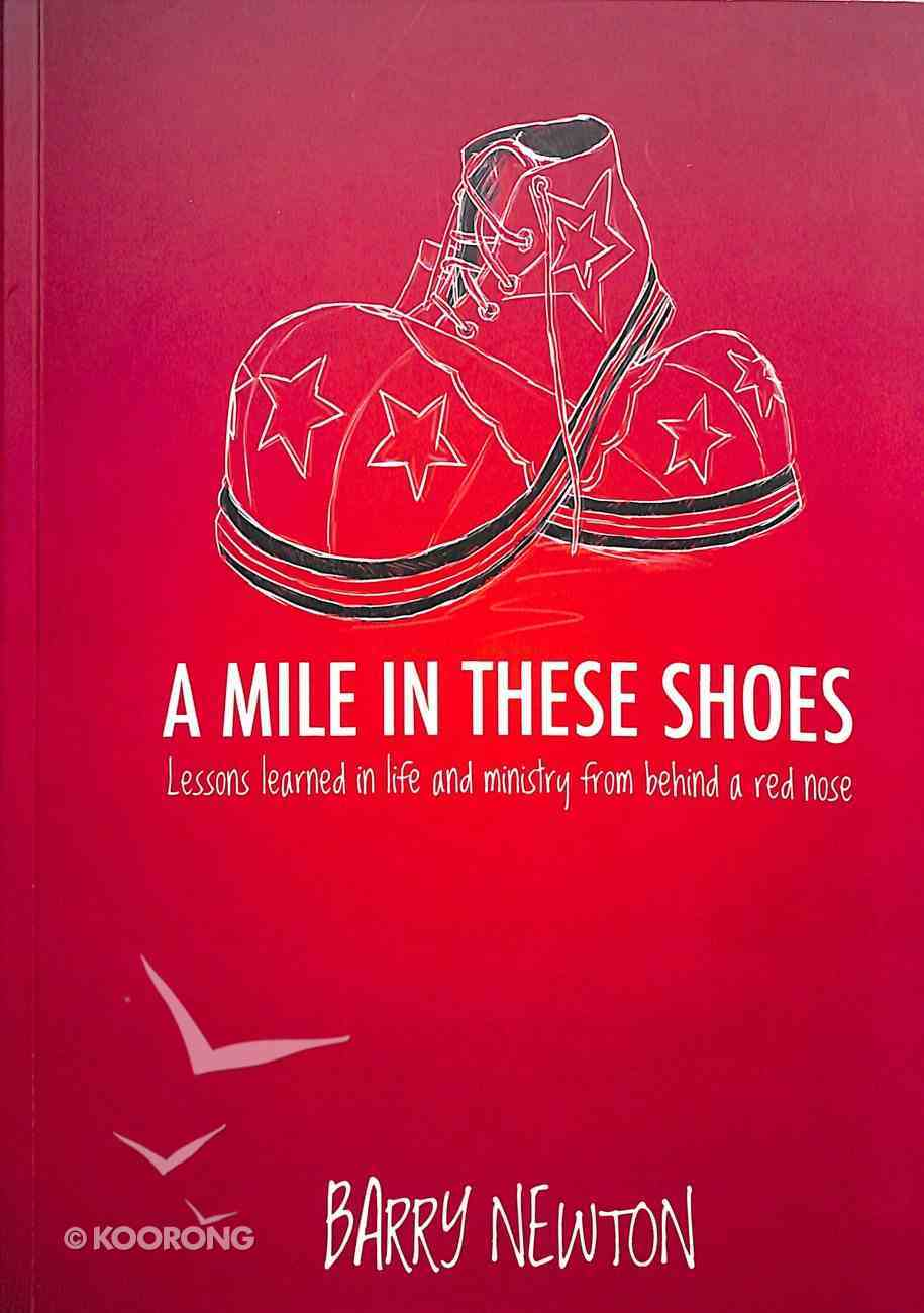 A Mile in These Shoes Paperback
