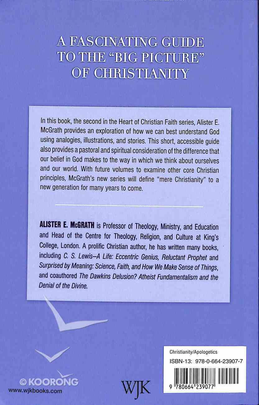 The Living God (#2 in Heart Of Christian Faith Series) Paperback