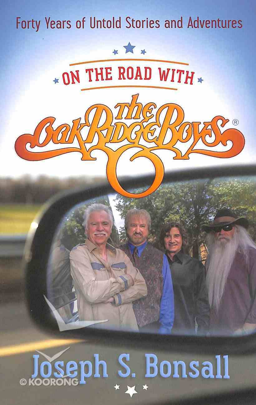 Stories From the Road With the Oak Ridge Boys Paperback