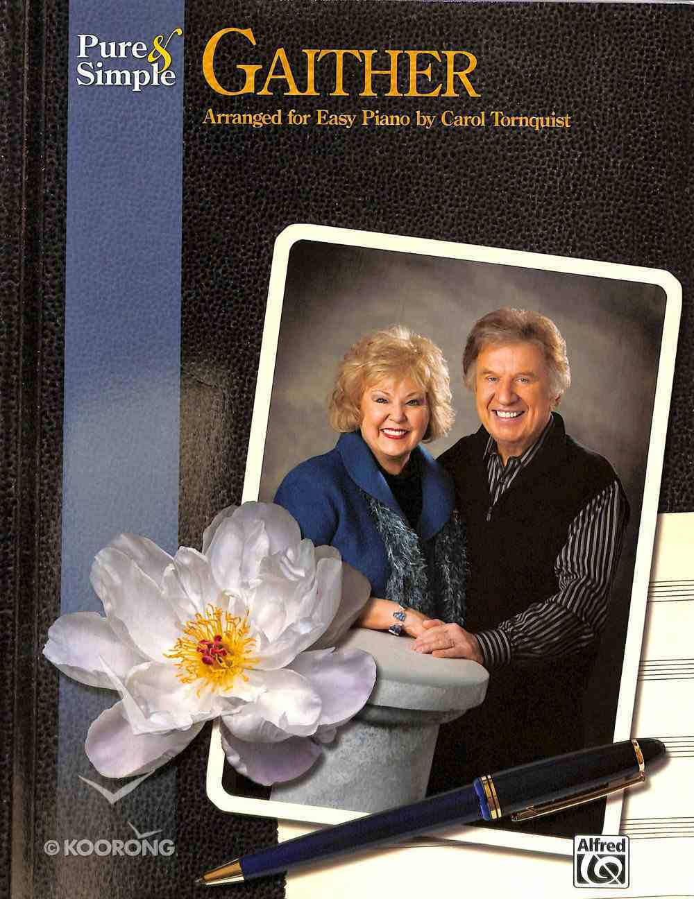 Pure & Simple: Gaither (Music Book) Paperback