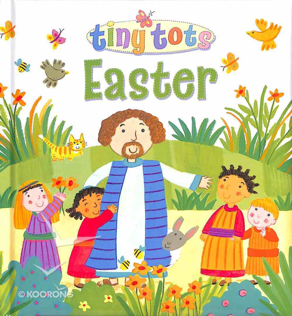 Easter (Tiny Tots Series) Hardback