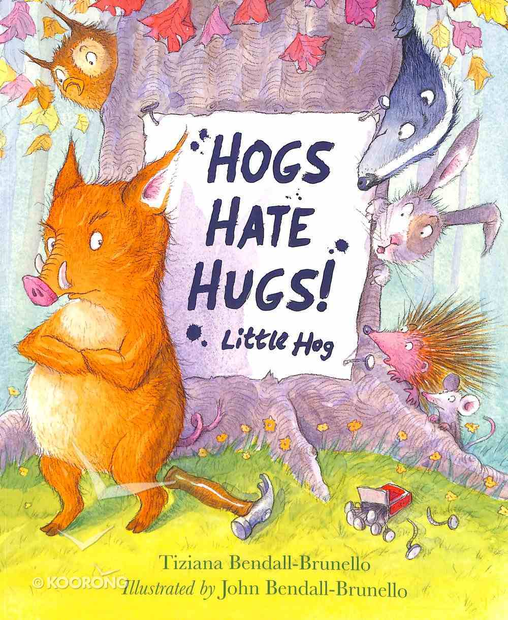Hogs Hate Hugs Paperback