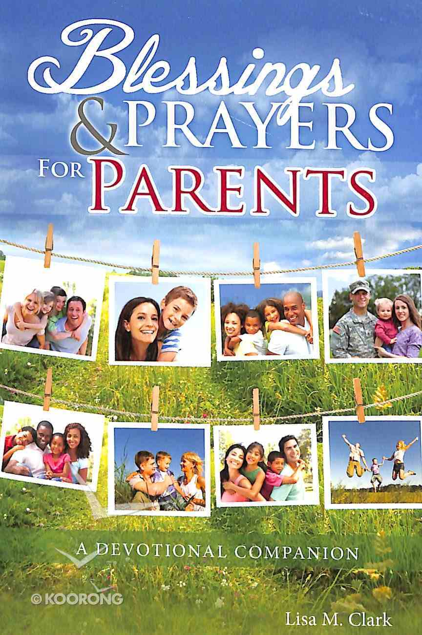 Blessings & Prayers For Parents Paperback