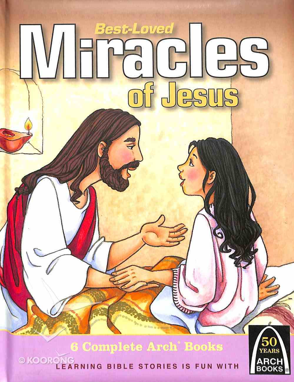 Best-Loved Miracles of Jesus (Arch Books Series) Padded Hardback