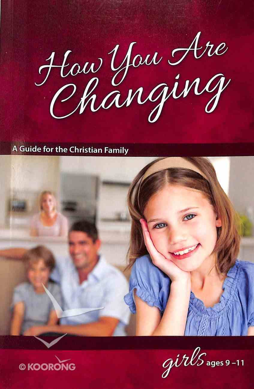 How You Are Changing (For Girls 9-11) (Learning About Sex Series) Paperback