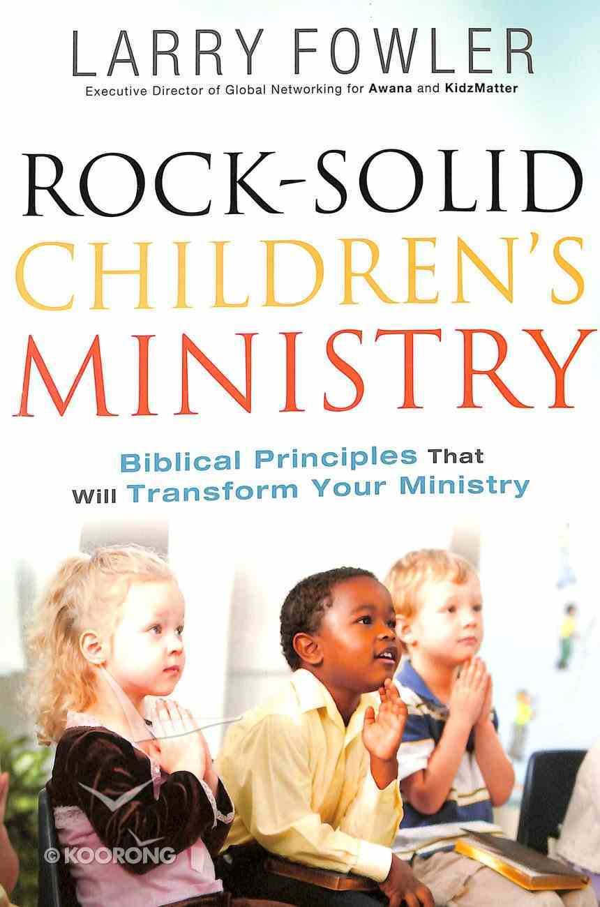 Rock-Solid Children's Ministry Paperback