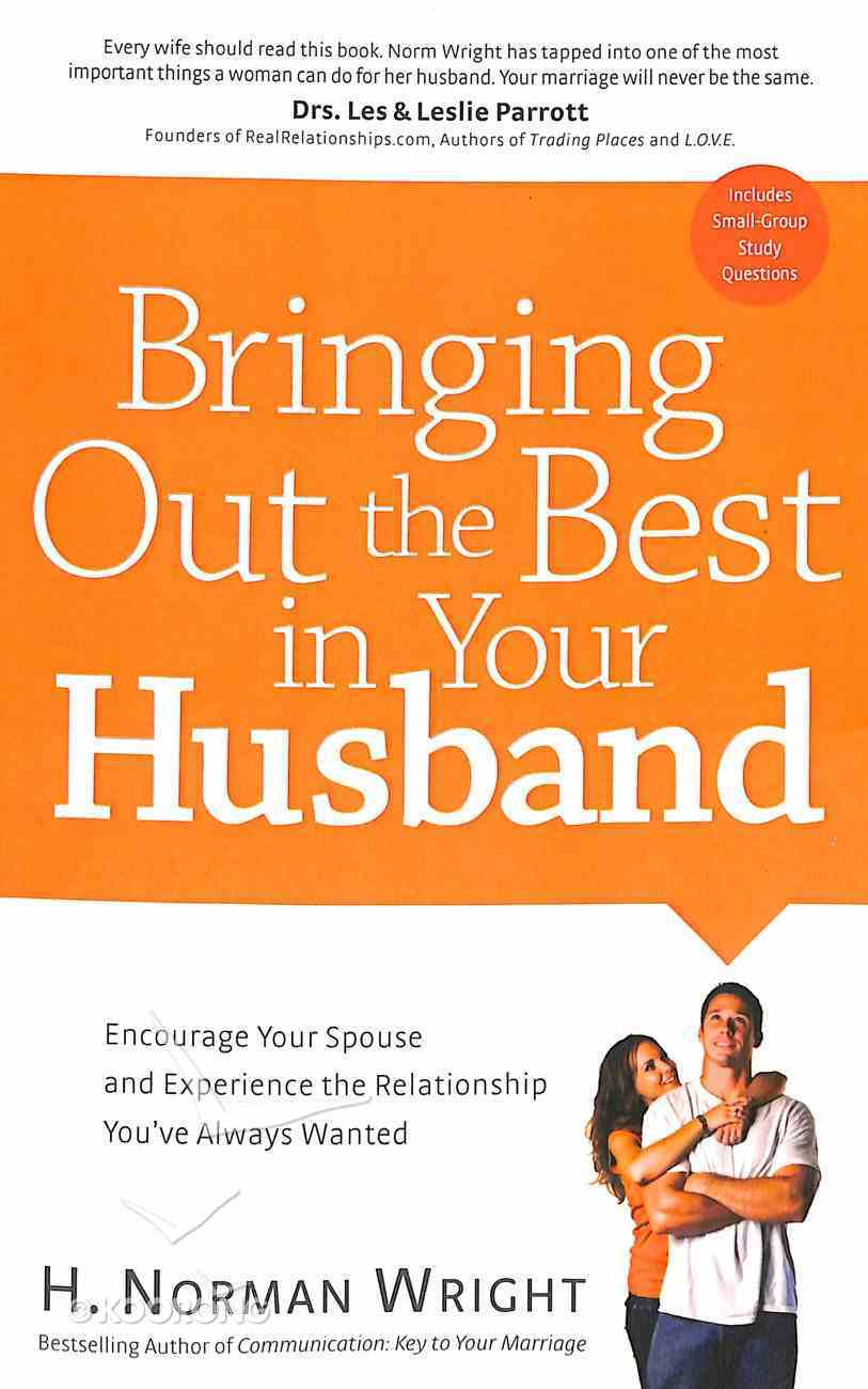 Bringing Out the Best in Your Husband Paperback