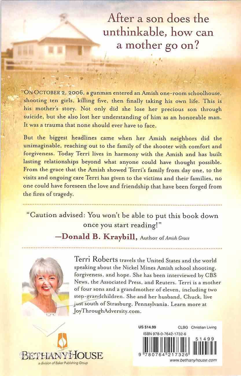 Forgiven: The Amish School Shooting, a Mother's Love, and a Story of Remarkable Grace Paperback