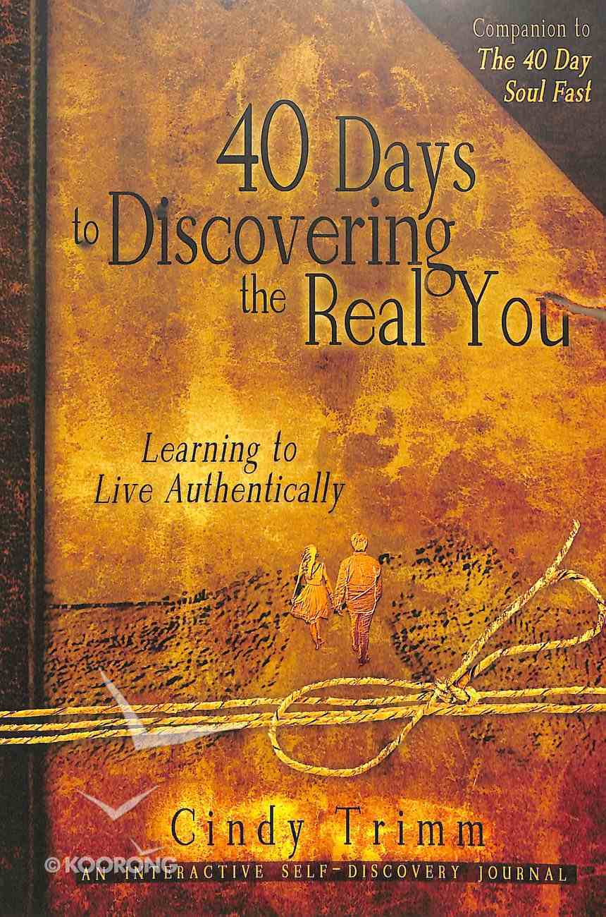40 Days to Discovering the Real You Paperback