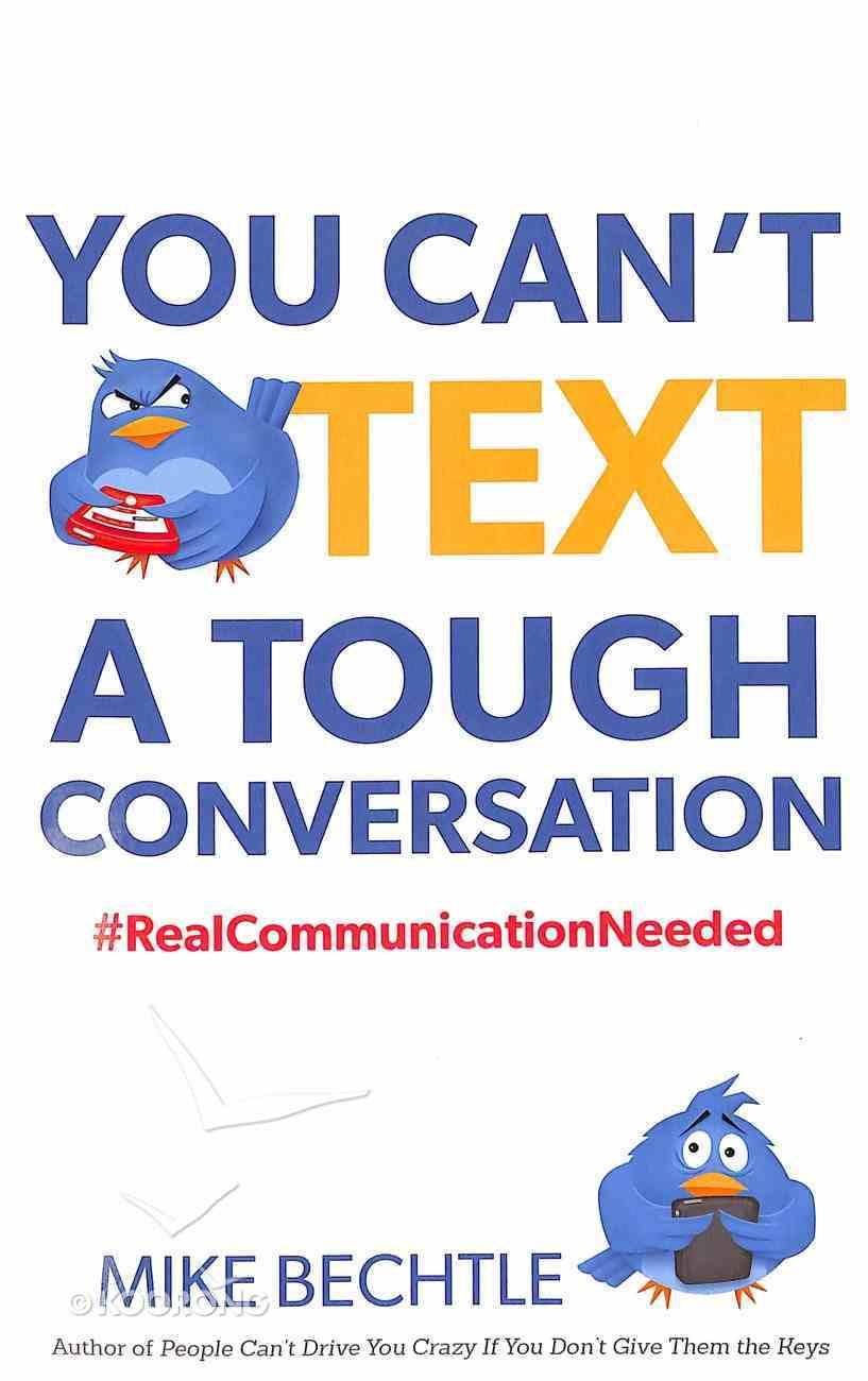 You Can't Text a Tough Conversation Paperback