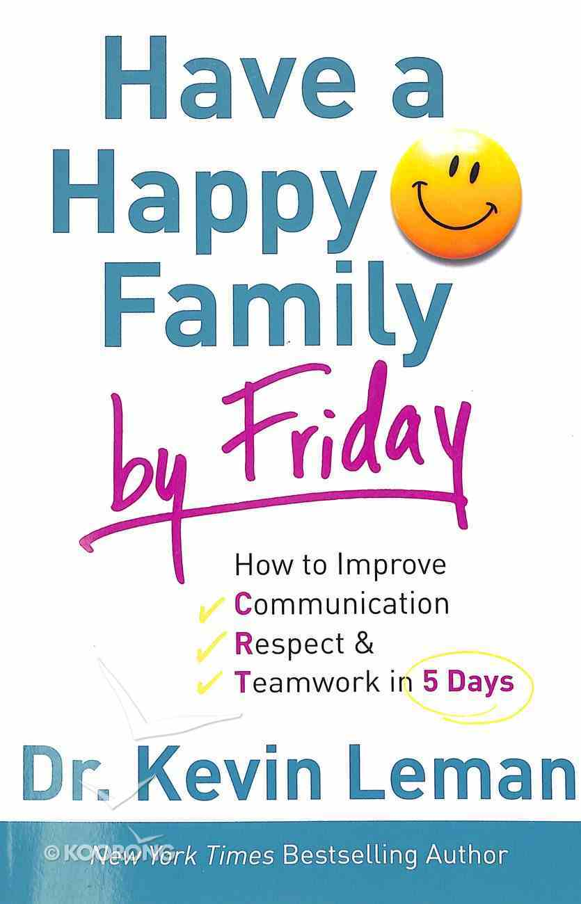 Have a Happy Family By Friday Paperback