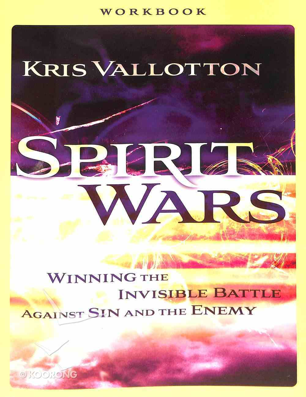 Spirit Wars: Winning the Invisible Battle Against Sin and the Enemy (Workbook) Paperback