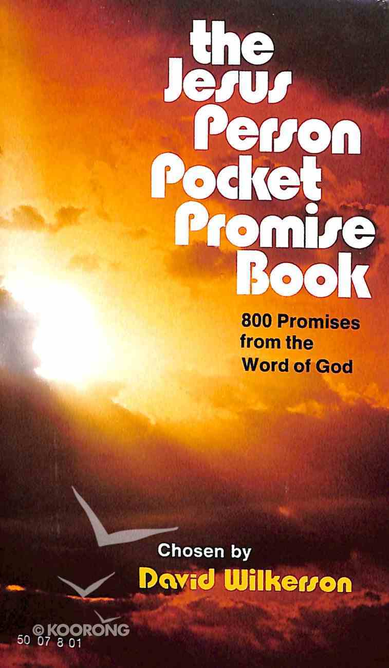 The Jesus Person Pocket Promise Book: 800 Promises From the Word of God Paperback
