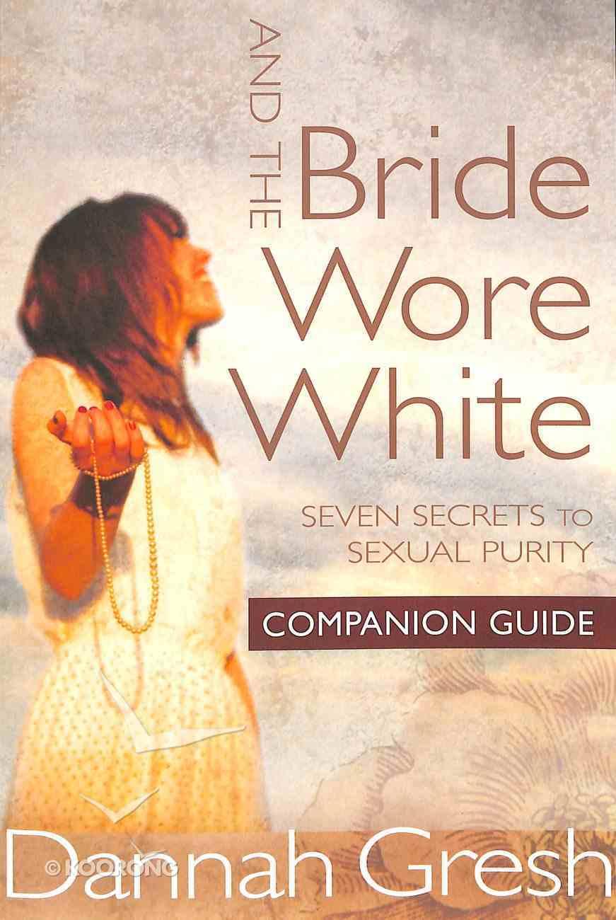 And the Bride Wore White (Companion Guide) Paperback