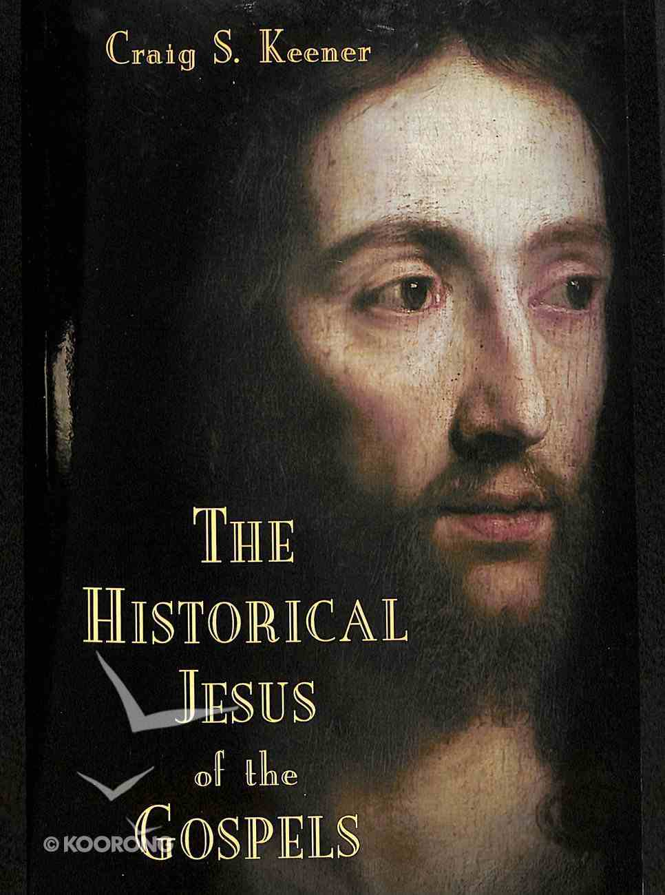 The Historical Jesus of the Gospels Paperback
